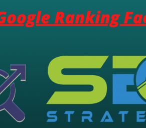 Google Ranking Factors 2020 - How To Get 1st Rank on Google
