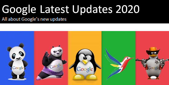 Google Latest Updates 2020 - All about Google's new updates
