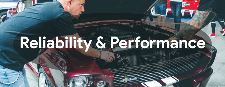 Reliability & Performance