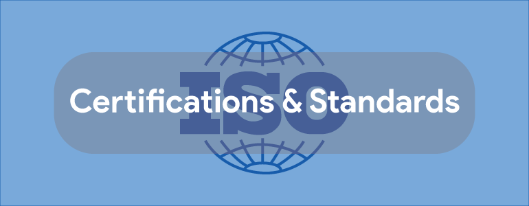 Certifications & Standards