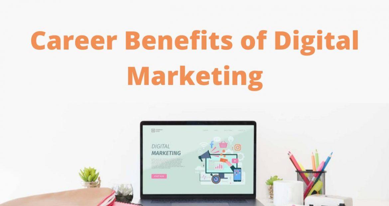 Career Benefits of Digital Marketing
