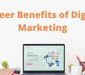 Career Benefits of Digital Marketing