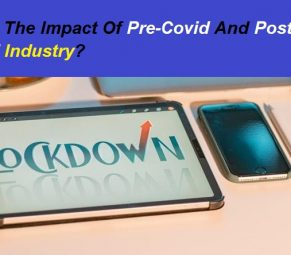 What Is The Impact Of Pre Covid And Post Covid In IT Industry